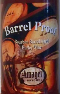 Amager Bryghus Barrel Proof Bourbon Barrel Aged Barley Wine