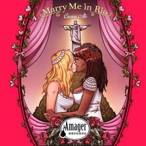 2cabeças og Amager Bryghus Marry Me In Rio