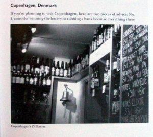 Ølbaren, 2009. Forfatteren bemærker også at København er dyrere end selv New York City